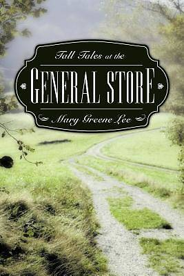 Tall Tales at the General Store
