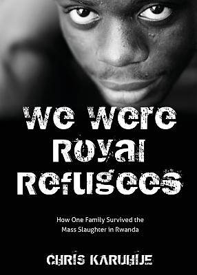 We Were Royal Refugees