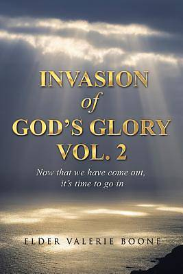 Picture of Invasion of God's Glory Vol. 2