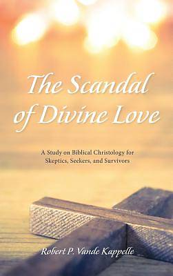 Picture of The Scandal of Divine Love
