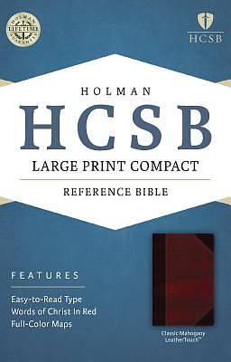 HCSB Large Print Compact Bible, Classic Mahogany Leathertouch