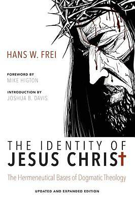 The Identity of Jesus Christ, Expanded and Updated Edition [ePub Ebook]