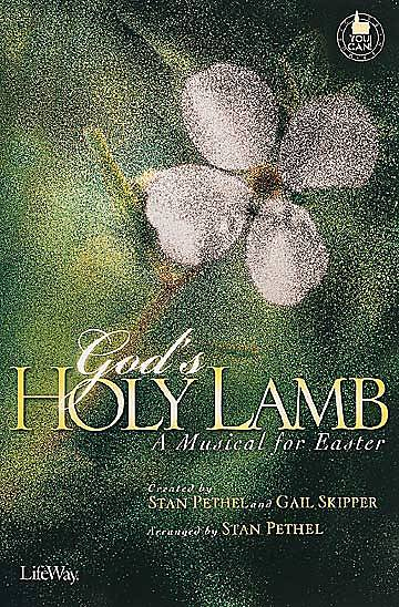 Gods Holy Lamb Choral Book