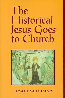 Picture of The Historical Jesus Goes to Church