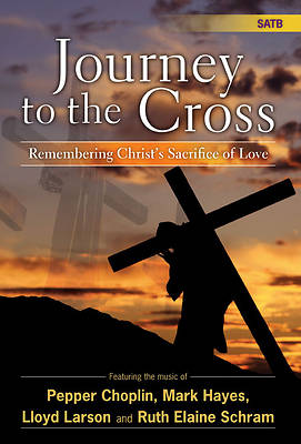 Journey to the Cross SATB Choral Book