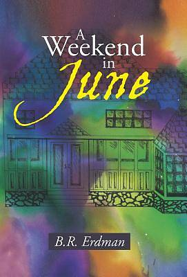 A Weekend in June