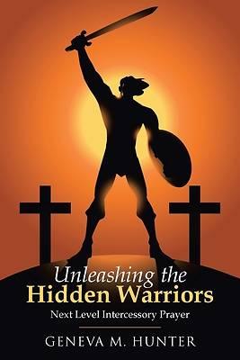 Picture of Unleashing the Hidden Warriors