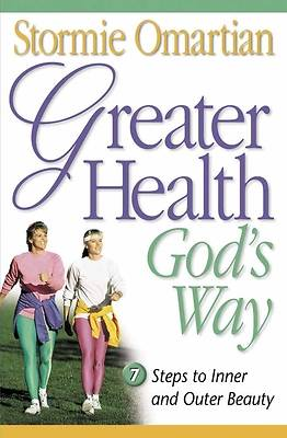 Picture of Greater Health God's Way