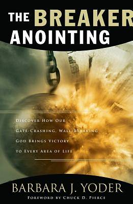 The Breaker Anointing [ePub Ebook]