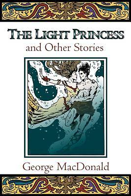 Picture of The Light Princess and Other Stories