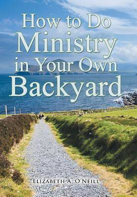 Picture of How to Do Ministry in Your Own Backyard