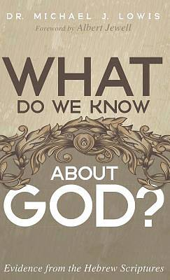 What Do We Know about God?