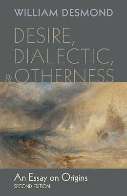 Desire, Dialectic, and Otherness