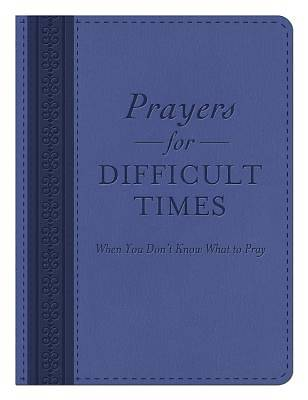 Picture of Prayers for Difficult Times