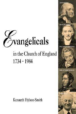 Evangelicals in the Church of England 1734 - 1984