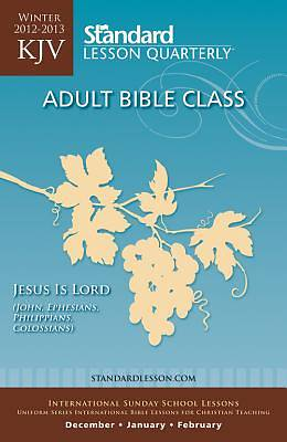Standard Lesson Quarterly KJV Bible Student Winter 2012-13