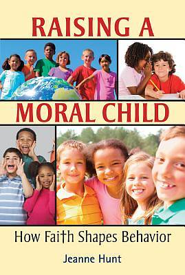 Picture of Raising a Moral Child