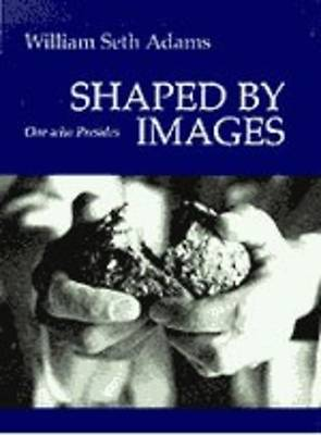 Shaped By Images