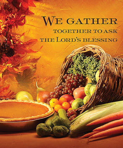 We Gather Together Thanksgiving Bulletin 2014, Large (Package of 50)