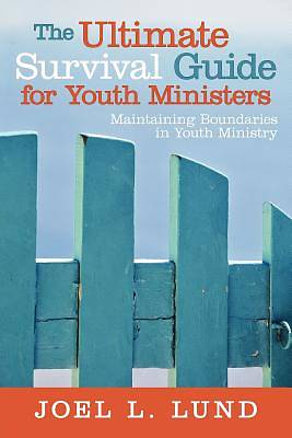 Picture of The Ultimate Survival Guide for Youth Ministers
