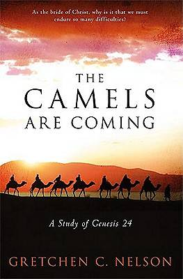 The Camels Are Coming