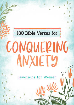 Picture of 180 Bible Verses for Conquering Anxiety