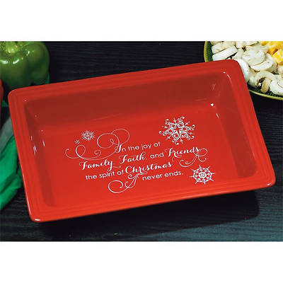 Family, Faith & Friends Casserole Dish