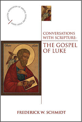 Conversations with Scripture - The Gospel of Luke