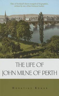 The Life of John Milne of Perth