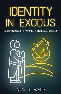 Picture of Identity in Exodus