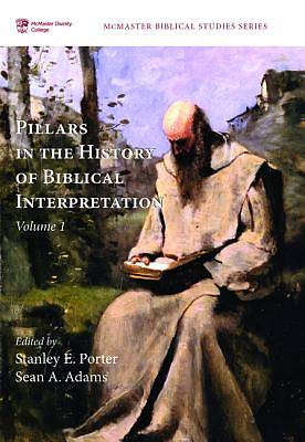 Picture of Pillars in the History of Biblical Interpretation, Volume 1