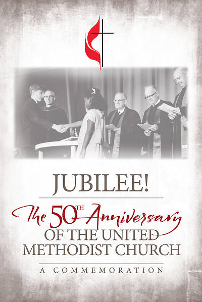 Picture of Jubilee: 50th Anniversary of The United Methodist Church