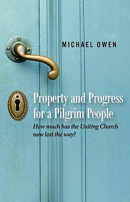 Picture of Property and Progress for a Pilgrim People