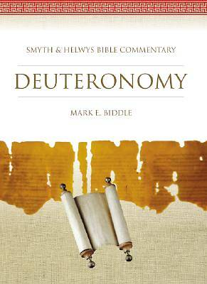 Smyth & Helwys Bible Commentary - Deuteronomy