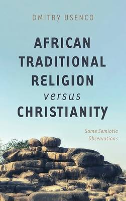 Picture of African Traditional Religion versus Christianity