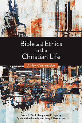 Picture of Bible and Ethics in the Christian Life
