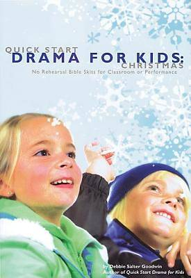 Quick Start Drama for Kids