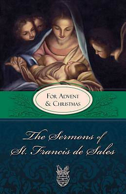 Picture of The Sermons of St. Francis de Sales for Advent and Christmas