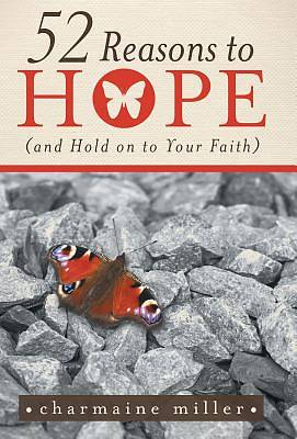Picture of 52 Reasons to Hope (and Hold on to Your Faith)