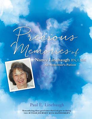 Picture of Precious Memories of Nancy Linebaugh RN, Cnm an Alzheimer's Patient
