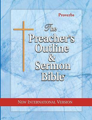 Preachers Outline & Sermon Bible NIV Proverbs
