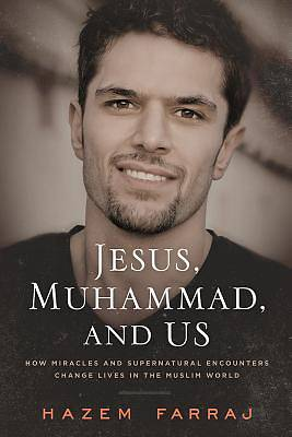 Jesus, Muhammad, and Us