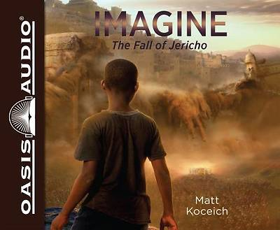 Imagine...the Fall of Jericho (Library Edition)