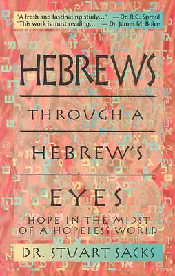 Hebrews Through a Hebrews Eyes