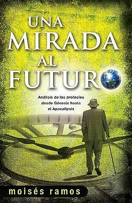 Una Mirada al Futuro = Looking to the Future