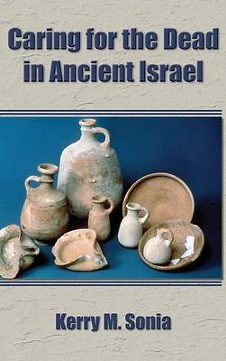 Picture of Caring for the Dead in Ancient Israel