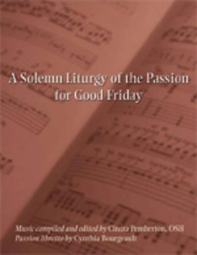 A Solemn Liturgy of the Passion for Good Friday Download