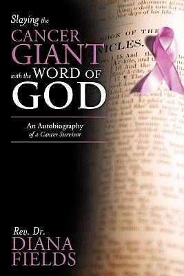 Slaying the Cancer Giant with the Word of God