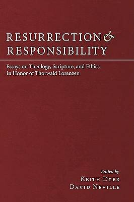 Resurrection and Responsibility