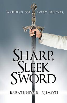 Sharp, Sleek Sword